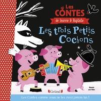 Jeanne Cherhal et Baptiste Vignol - Les trois petits cochons.