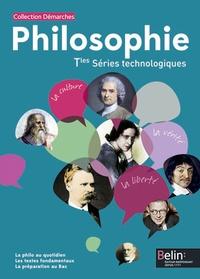 Jeanne-Claire Fumet et Alain Séguy-Duclot - Philosophie Tle Séries technologiques.
