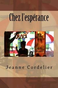 Jeanne Cordelier - Chez l'Espérance.