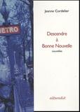 Jeanne Cordelier - Descendre à Bonne Nouvelle.