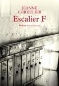 Jeanne Cordelier - Escalier F.