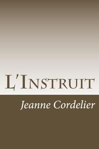 Jeanne Cordelier - L'Instruit.