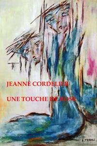 Jeanne Cordelier - Une touche de rose.