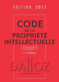 Jeanne Daleau et Sylviane Durrande - Code de la propriété intellectuelle commenté.