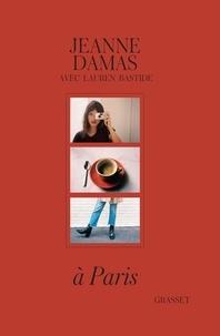 Jeanne Damas - A Paris.