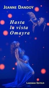 Jeanne Dandoy - Hasta la vista Omayra.