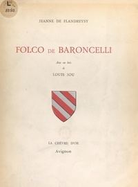 Jeanne de Flandreysy et Louis Jou - Folco de Baroncelli.