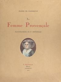 Jeanne de Flandreysy et Fernand Detaille - La femme provençale.