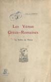 Jeanne de Flandreysy - Les Vénus gréco-romaines de la vallée du Rhône.