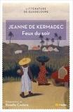 Jeanne de Kermadec - Feux du soir.