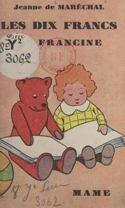 Jeanne de Maréchal et Gilbert Dauphin - Les dix francs de Francine.