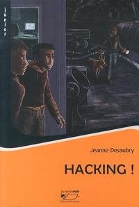 Jeanne Desaubry - Hacking !.