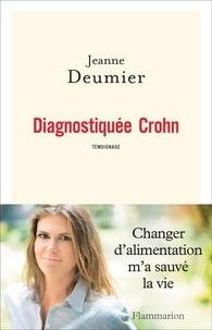Jeanne Deumier - Diagnostiquée Crohn.
