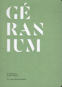 Jeanne Doré - Géranium - Le géranium en parfumerie.