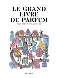 Le grand livre du parfum - Pour une culture olfactive.pdf