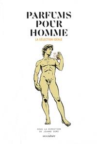 Jeanne Doré - Parfums pour homme - La sélection idéale.