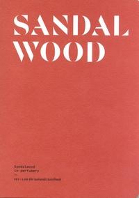 Jeanne Doré - Sandalwood - Sandalwood in perfumery.