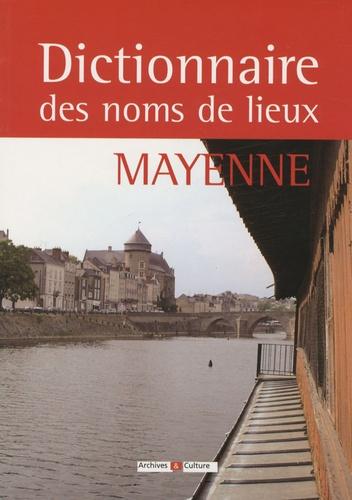 Jeanne Duval- Le Goff - Dictionnaire des noms de lieux de la Mayenne.
