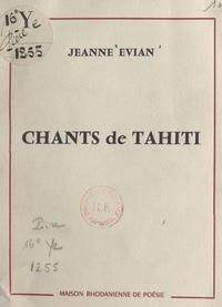 Jeanne Evian - Chants de Tahiti.