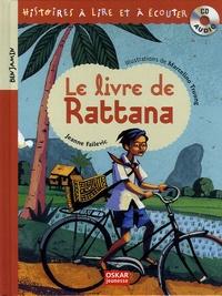 Jeanne Failevic et Marcelino Truong - Le livre de Rattana. 1 CD audio