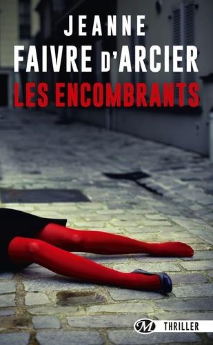 Jeanne Faivre d'Arcier - Les encombrants.