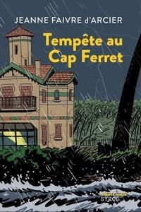 Jeanne Faivre d'Arcier - Tempête au Cap Ferret.