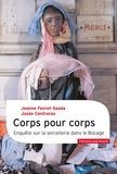 Jeanne Favret-Saada et Josée Contreras - Corps pour corps - Enquête sur la sorcellerie dans le Bocage.
