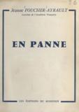 Jeanne Foucher-Ayrault - En panne.