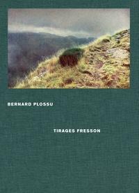 Jeanne Fouchet-Nahas et Bernard Perrine - Bernard Plossu, tirages Fresson.