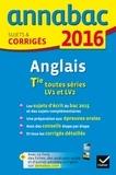 Jeanne-France Bignaux et Didier Hourquin - Anglais Tle toutes séries - LV1 et LV2 - Sujets et corrigés.