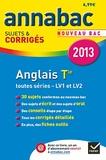 Jeanne-France Bignaux Rattier et Didier Hourquin - Anglais Tle toutes séries LV1 et LV2 - Sujets et corrigés.