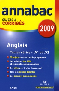 Jeanne-France Bignaux Rattier et Didier Hourquin - Anglais toutes séries LV1 et LV2 - Sujets et corrigés.
