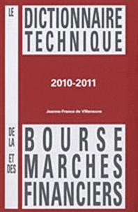 Jeanne-France de Villeneuve - Le dictionnaire technique de la bourse et des marchés financiers.