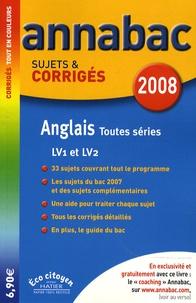 Jeanne-France Rattier et Didier Hourquin - Anglais LV1 et LV2 toutes séries - Sujets et corrigés.