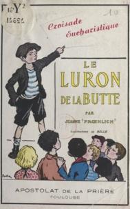Jeanne Froehlich et  Belle - Le luron de la butte.