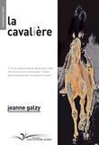 Jeanne Galzy - La cavalière.