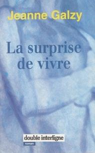 Jeanne Galzy et Hélène de Monferrand - La Surprise de vivre.