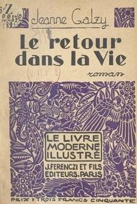 Jeanne Galzy et Andrée Sikorska - Le retour dans la vie - Bois originaux d'Andrée Sikorska.