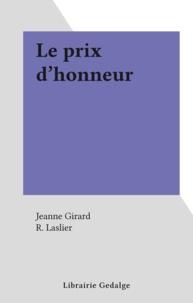 Jeanne Girard et R. Laslier - Le prix d'honneur.