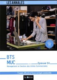 BTS MUC Epreuve E4- Management et Gestion des Unités Commerciales. 5 cas corrigés en détail - Jeanne Gomez |