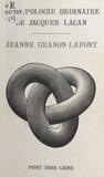 Jeanne Granon-Lafont - La Topologie ordinaire de Jacques Lacan.