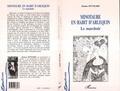 Jeanne Hyvrard - Ecritures  : Minotaure en Habit d'arlequin - Le marchoir.