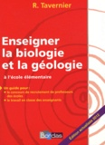 Jeanne Lamarque et Raymond Tavernier - Enseigner la biologie et la géologie à l'école élémentaire.