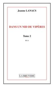 Jeanne Lanacs - Dans un nid de vipères Tome 2 : .