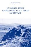 Jeanne Laurent - Un monde rural en Bretagne au 15e siècle - La Quévaise.