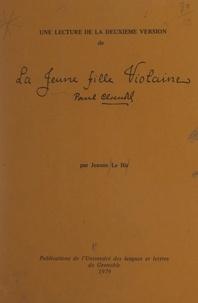 """Jeanne Le Hir et Yvonne Johannot - Une lecture de la deuxième version de """"La jeune fille Violaine"""", Paul Claudel."""
