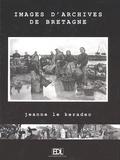 Jeanne Le Keradec et Véronique Willemin - Images d'Archives de Bretagne.