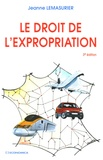Jeanne Lemasurier - Le droit de l'expropriation.