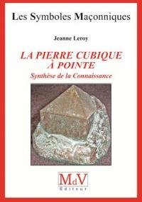 Cjtaboo.be La pierre cubique à pointe - Synthèse de la Connaissance Image