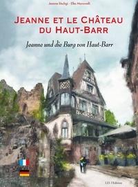 Jeanne Litschgi et Elke Marowelli - Jeanne et le Château du Haut-Barr.